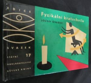 náhled knihy - Fyzikální kratochvíle: edice Oko, svazek 17