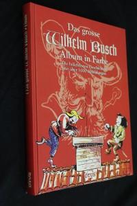 náhled knihy - Das grosse Wilhelm Busch Album in Farbe