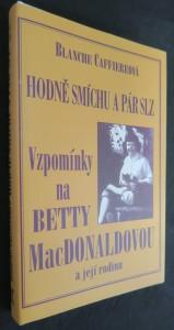 náhled knihy - Hodně smíchu a pár slz : vzpomínky na přátelství s Betty MacDonaldovou a její rodinou