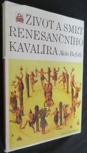 náhled knihy - Život a smrt renesančního kavalíra
