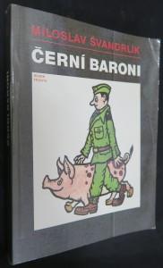náhled knihy - Černí baroni Černí baroni, aneb, Válčili jsme za Čepičky