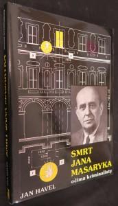 náhled knihy - Smrt Jana Masaryka očima kriminalisty : ve stínu úvah a ve světle dokumentů