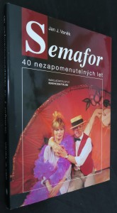 náhled knihy - Semafor : 40 nezapomenutelných let