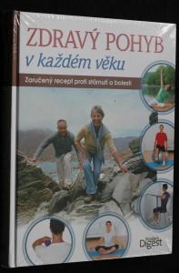 náhled knihy - Zdravý pohyb v každém věku : zaručený recept proti stárnutí a bolesti