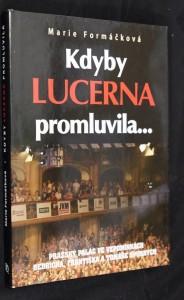 náhled knihy - Kdyby Lucerna promluvila-- : pražský palác ve vzpomínkách Bedřicha, Františka a Tomáše Spurných