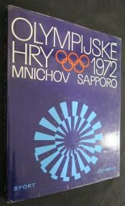 náhled knihy - Olympijské hry 1972 : 20. olympijské hry, Mnichov - 21. zimní olympijské hry, Sapporo