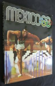 náhled knihy - Mexico 68 : 19. olympijské hry ; 10. zimní olympijské hry, Grenoble