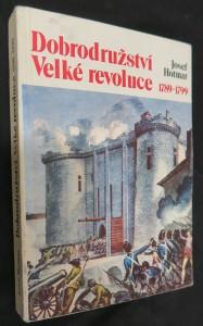 náhled knihy - Dobrodružství Velké revoluce : 1789-1799