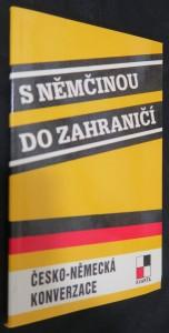náhled knihy - S němčinou do zahraničí : česko-německá konverzace