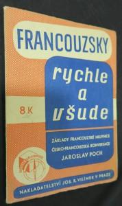 náhled knihy - Francouzsky rychle a všude : základy francouzské mluvnice : česko-francouzská konversace