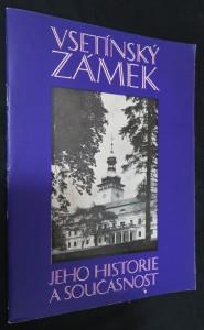 náhled knihy - Vsetínský zámek : jeho historie a současnost
