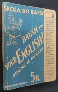 náhled knihy - Doučme se anglicky = Brush up Your English : Mluvená angličtina pro pokročilé ...
