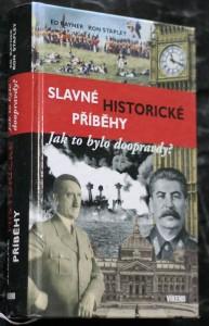 náhled knihy - Slavné historické příběhy : jak to bylo doopravdy?