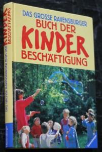 náhled knihy - Das grosse ravensburger buch der kinder beschäftigung