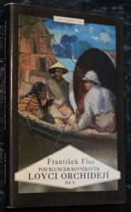 náhled knihy - Lovci orchidejí : dobrodružný román. III. díl, Pod sluncem rovníkovým