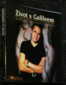 náhled knihy - Život s Galileem : deník muzikálu Janka Ledeckého