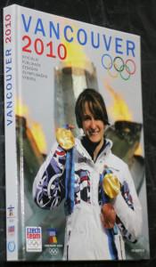 náhled knihy - Vancouver 2010 : XXI. zimní olympijské hry : oficiální publikace Českého olympijského výboru