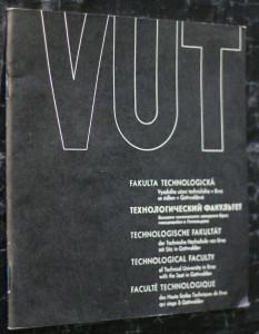 náhled knihy - VUT: fakulta technologická Vysokého učení technického v Brně se sídlem v Gottwaldově