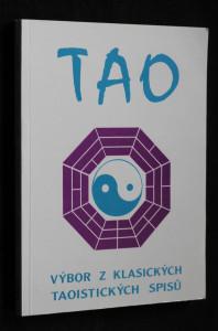náhled knihy - Tao: Výbor z klasických taoistických spisů
