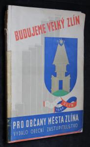 náhled knihy - Budujeme Velký Zlín