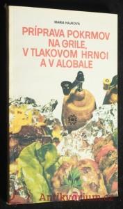 náhled knihy - Príprava pokrmov na grile a v tlakovom hrnci
