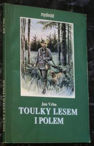 náhled knihy - Toulky lesem i polem : myslivecký deník : psáno roku 1926