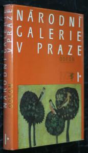 náhled knihy - Národní galerie v Praze. I, Sbírka starého evropského umění, sbírka starého českého umění