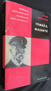 náhled knihy - Tomáš G. Masaryk : studie s ukázkami z Masarykových spisů