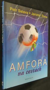 náhled knihy - Amfora na cestách : třaskavé obrázky a zážitky z cest, které inspiroval fotbal