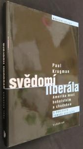 náhled knihy - Svědomí liberála : Amerika mezi bohatstvím a chudobou