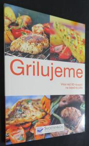 náhled knihy - Grilujeme : více než 80 receptů na báječná jídl