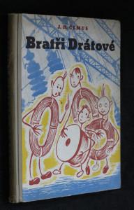 náhled knihy - Bratři Drátové : román měděného drátu a elektřiny
