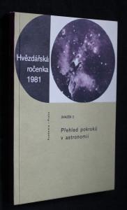 náhled knihy - Hvězdářská ročenka 1981, svazek 2: Přehled pokroků v astronomii