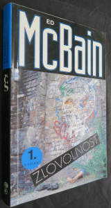 náhled knihy - Zlovolnost : příběh z 87. policejního revíru