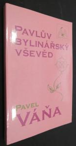 náhled knihy - Pavlův bylinářský vševěd (včetně autogramu)
