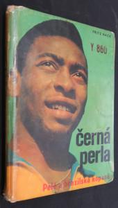 náhled knihy - Černá perla : Pelé a brazilská kopaná