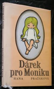 náhled knihy - Dárek pro Moniku : Příběh šťastného dětství