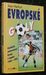 náhled knihy - Evropské góly : procházka evropskými šampionáty : 1960-1992