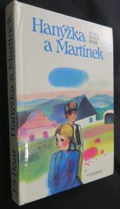náhled knihy - Hanýžka a Martínek : výbor z trilogie Paní Komisarka, Osmačtyřicátníci a Lůsy
