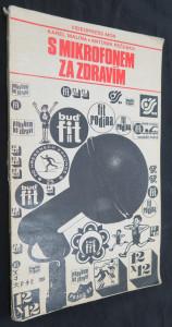 náhled knihy - S mikrofonem za zdravím