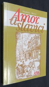 náhled knihy - Amor a slavíci (včetně věnování a autogramu autora)