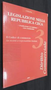 náhled knihy - Legislazione nella Repubblica Ceca. 3, Il codice di commercio: la società a responsabilità limitata