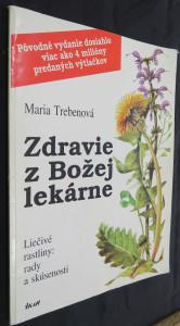 náhled knihy - Zdravie z Božej lekárne : liečivé rastliny: rady a skúsenosti