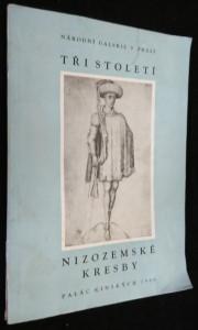 náhled knihy - Tři století nizozemské kresby : 1400-1700 : Katalog [výstavy], Praha červen-červenec 1966