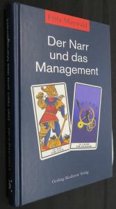 náhled knihy - Der Narr und das Management (včetně věnování a autogramu autora)