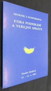 náhled knihy - Etika podnikání a veřejné správy : sborník z konference : Hradec Králové 10.-12.4.1997