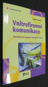náhled knihy - Vnitrofiremní komunikace : nástroje pro úspěšné fungování firmy (včetně věnování a autogramu autora)