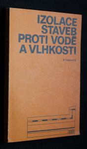náhled knihy - Izolace staveb proti vodě a vlhkosti
