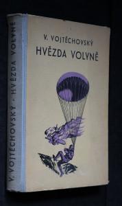 náhled knihy - Hvězda Volyně : příhody partyzánského letce