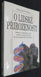 náhled knihy - O lidské přirozenosti : máme svobodnou vůli, nebo je naše chování řízeno genetickým kódem?